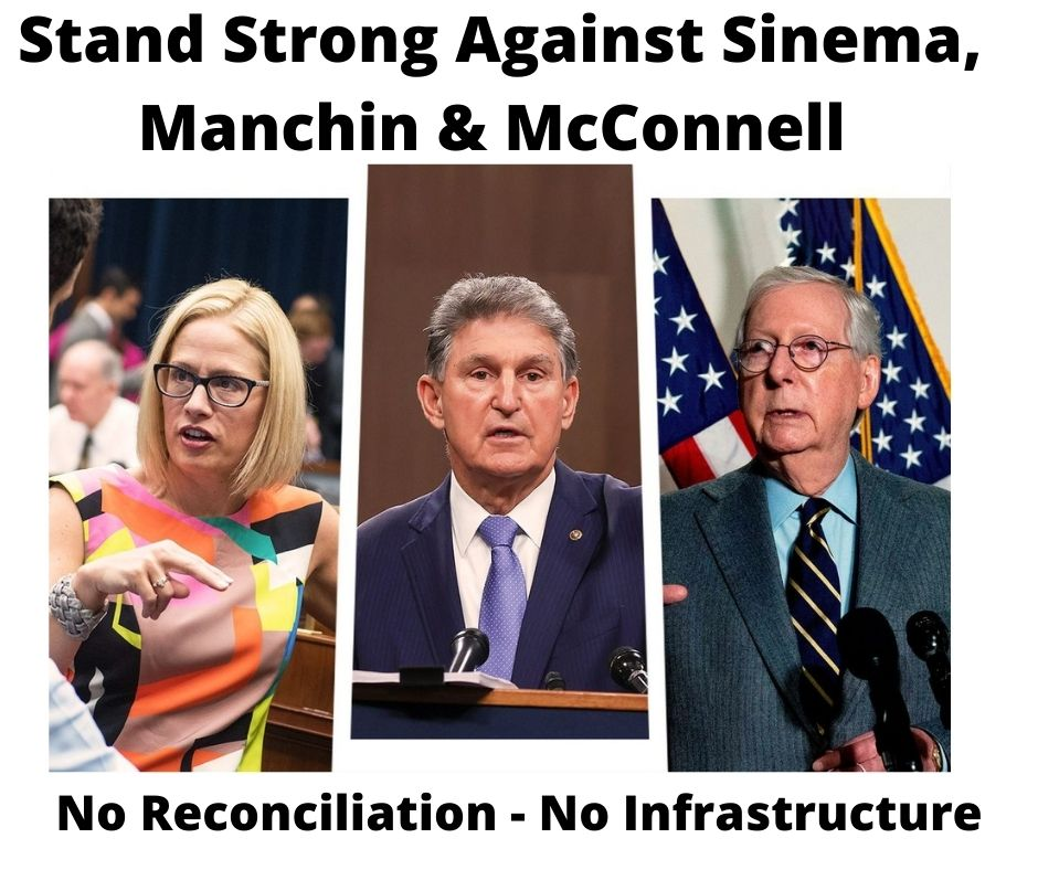 Stand Strong Against Manchin, Sinema and McConnell